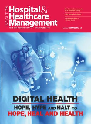 Hospital & Healthcare Management Magazine - HHMGlobal Sep. 2019 Issue