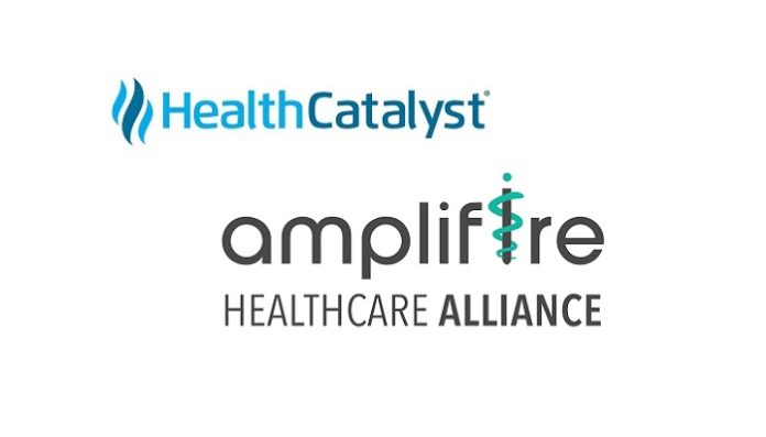 Health Catalyst and Amplifire Healthcare Alliance Unite to Boost Measurable Healthcare Improvements