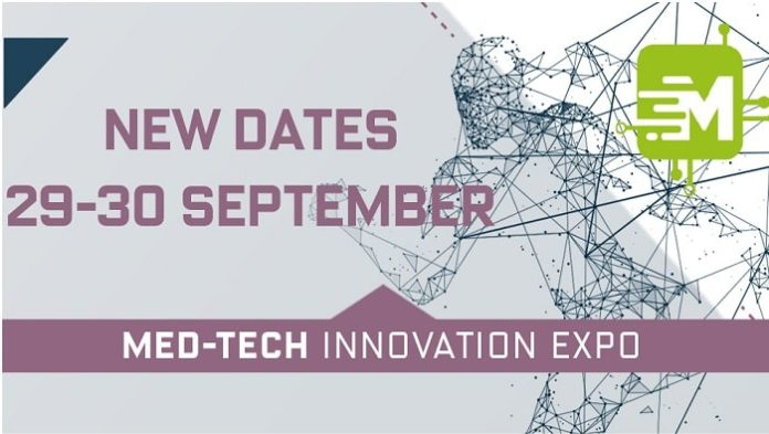 New Dates for Med-Tech Innovation Expo 29-30 September 2020