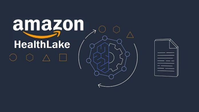 AWS Announces Amazon HealthLake for Healthcare Organizations to Store, Transform and Analyze Data