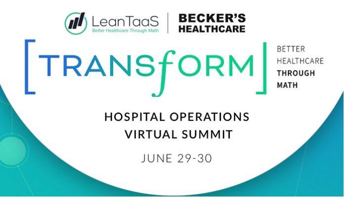 LeanTaaS Announces Transform: Inaugural Hospital Operations Virtual Summit