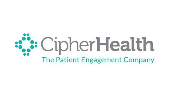 CipherHealth Unveils Next-Generation Patient Engagement Platform for Enhanced Personalization, and Scale to Improve Patient Experiences